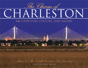 The Charm of Charleston, SC